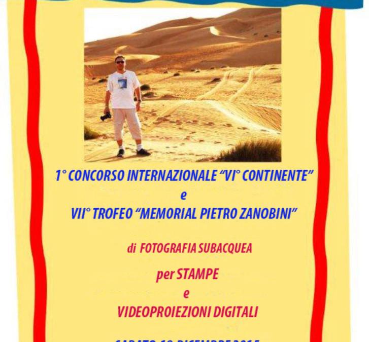 """1° Concorso internazionale """"VI continente"""" e """"VII Trofeo Memorial Pietro Zanobini"""""""
